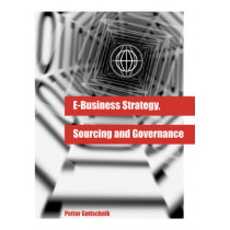 e-Business Strategy, Sourcing and Governance, 9781599040042