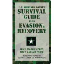 U.S. Military Pocket Survival Guide: Plus Evasion & Recovery by U.S. Army/Marine Corps, 9781599214870