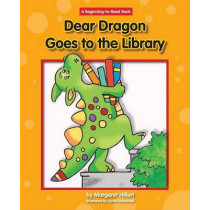Dear Dragon Goes to the Library by Margaret Hillert, 9781599531601