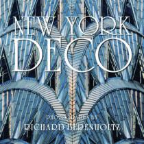 New York Deco by Richard Berenholtz, 9781599620787