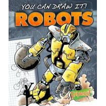 Express: You Can Draw It! Robots by Maggie Rosier, 9781600149009