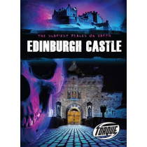 The Scariest Places on Earth: Edinburgh Castle by Nick Gordon, 9781600149481