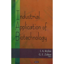 Industrial Application of Biotechnology by I. A. Krylov, 9781600210396