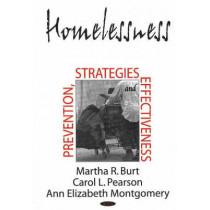 Homelessness: Prevention, Strategies & Effectiveness by Martha R. Burt, 9781600212086