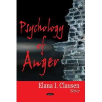 Psychology of Anger by Elana Clausen, 9781600217722