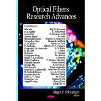Optical Fibers Research Advances by Jurgen C. Schlesinger, 9781600218668