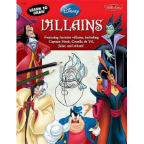 Learn to Draw Disney Villains by Disney Storybook Artists, 9781600582615