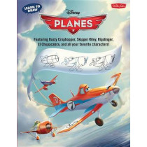 Learn to Draw Disney's Planes: Featuring Dusty Crophopper, Skipper Riley, Ripslinger, El Chupacabra, and All Your Favorite Characters! by Disney Storybook Artists, 9781600583834