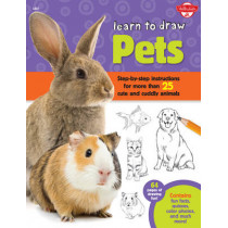 Learn to Draw Pets: Step-by-step instructions for more than 25 cute and cuddly animals by Robbin Cuddy, 9781600584442