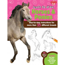 Learn to Draw Horses & Ponies: Step-by-step instructions for more than 25 different breeds - 64 pages of drawing fun! Contains fun facts, quizzes, color photos, and much more! by Robbin Cuddy, 9781600584466