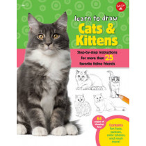 Cats & Kittens (Learn to Draw): Step-By-Step Instructions for More Than 25 Favorite Feline Friends by Robbin Cuddy, 9781600584800