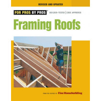 Framing Roofs by Fine Homebuilding, 9781600850684