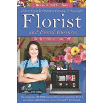 How to Open & Operate a Financially Successful Florist & Floral Business Both Online & Off by Stephanie Beener, 9781601389046