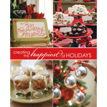 Creating the Happiest of Holidays by Leisure Arts, 9781601408846