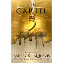 The Cartel 5: La Bella Mafia by Ashley Jaquavis, 9781601625670