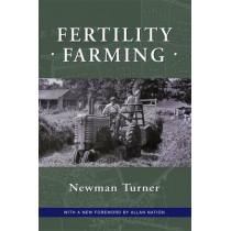 Fertility Farming by Newman Turner, 9781601730091