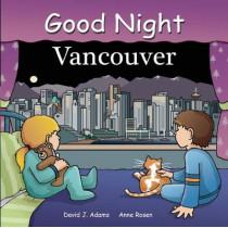 Good Night Vancouver by David J. Adams, 9781602190399