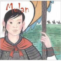 Mulan: A Story in Chinese and English by Li Jian, 9781602209862