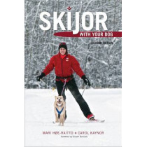 Skijor with Your Dog by Mari Hoe-Raitto, 9781602231863
