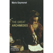 The Great Archimedes by Mario Geymonat, 9781602583115