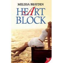 Heart Block by Melissa Brayden, 9781602827585