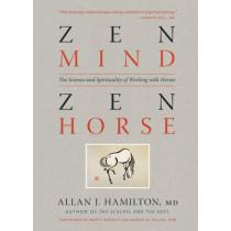 Zen Mind, Zen Horse by Allan J. Hamilton, 9781603425650
