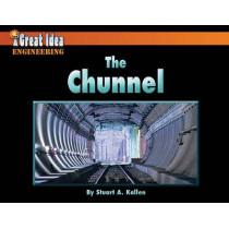 The Chunnel by Stuart Kallen, 9781603575768