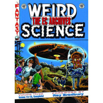 EC Archives Weird Science Volume 3 by Various, 9781603600101