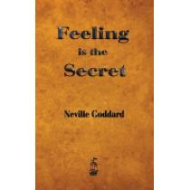 Feeling is the Secret by Neville Goddard, 9781603865449