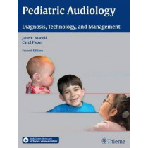 Pediatric Audiology: Diagnosis, Technology, and Management, 9781604068443