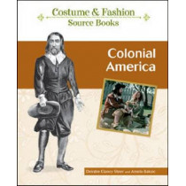 Colonial America by Deirdre Clancy Steer, 9781604133806