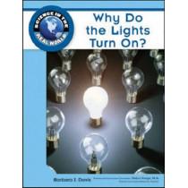 Why Do the Lights Turn On? by Barbara J. Davis, 9781604134711