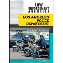 Los Angeles Police Department by Richard Worth, 9781604136562