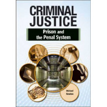 PRISON AND THE PENAL SYSTEM, 9781604138931