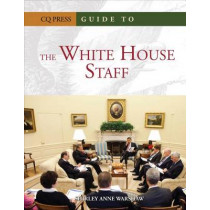 Guide to the White House Staff by Shirley Anne Warshaw, 9781604266047