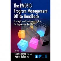 The PMOSIG's Program Management Office Handbook by Craig J. Letavec, 9781604270440
