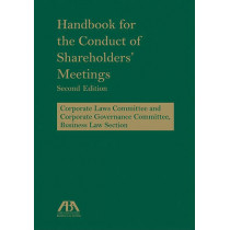 Handbook for the Conduct of Shareholders' Meetings by American Bar Association, 9781604426236