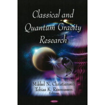 Classical & Quantum Gravity Research by Mikkel N. Christiansen, 9781604563665