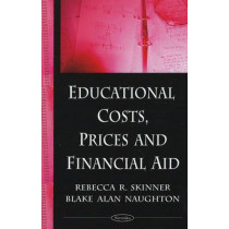 Educational Costs, Prices & Financial Aid by Rebecca Skinner, 9781604566444
