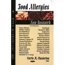 Food Allergies: New Research by Carrie M. Chesterton, 9781604569780