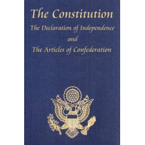 The Constitution of the United States of America, with the Bill of Rights and All of the Amendments; The Declaration of Independence; And the Articles by Thomas Jefferson, 9781604592689