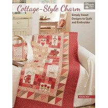 Cottage-Style Charm: Simply Sweet Designs to Quilt and Embroider by Natalie Bird, 9781604688290