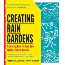 Creating Rain Gardens by Cleo Woelfle-Erskine, 9781604692402