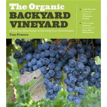 Organic Backyard Vineyard by ,Tom Powers, 9781604692853