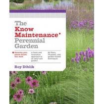 Know Maintenance Perennial Garden by Roy Diblik, 9781604693348
