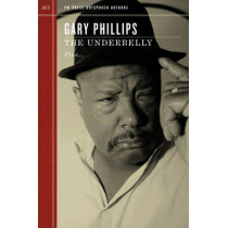 The Underbelly by Gary Phillips, 9781604862065
