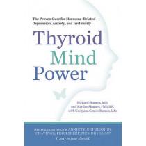 Thyroid Mind Power by RICHARD SHAMES, 9781605292786