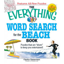 "The Everything Word Search for the Beach Book: Puzzles that are ""shore"" to keep you entertained! by Charles Timmerman, 9781605500454"