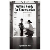 Getting Ready for Kindergarten: Pack of 25 Brochures for Parents by Angele Sancho Passe, 9781605541105