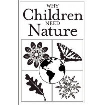 Why Children Need Nature: Pack of 25 Brochures for Parents by Redleaf Press, 9781605541112